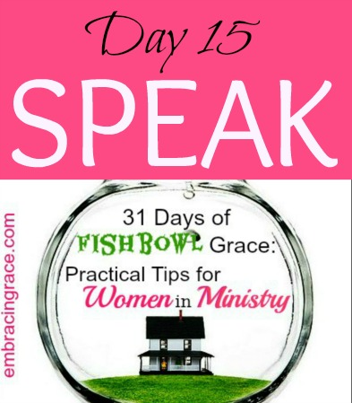 31DaysofFishbowlGrace-Speak-Day15